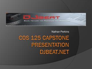 COS 125 Capstone Presentation DJBeat