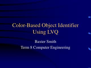 Color-Based Object Identifier Using LVQ