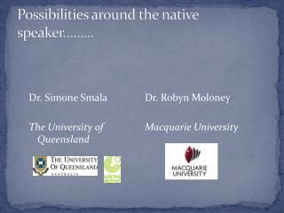 Possibilities around the native speaker………