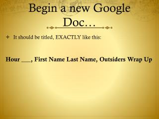 Begin a new Google Doc…