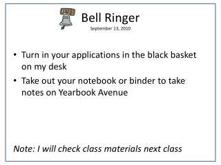 Bell Ringer September 13, 2010