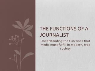 The Functions of a Journalist