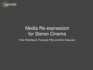 Media Re-expression for Stereo Cinema