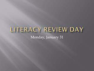 Literacy Review Day