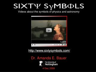 Videos about the symbols of physics and astronomy