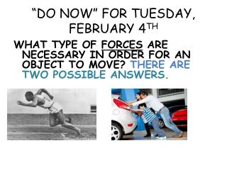 """DO NOW"" FOR TUESDAY, FEBRUARY 4 TH"