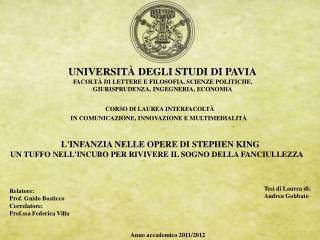 UNIVERSIT� DEGLI STUDI DI PAVIA FACOLT� DI LETTERE E FILOSOFIA, SCIENZE POLITICHE,