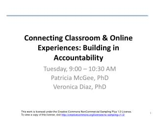Connecting Classroom & Online Experiences: Building in Accountability