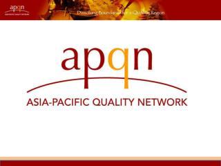 KAMANTO SUNARTO Board Member, Asia-Pacific Quality Network