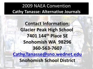 2009 NAEA Convention Cathy Tanasse: Alternative Journals