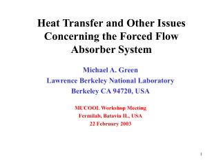 Heat Transfer and Other Issues Concerning the Forced Flow Absorber System