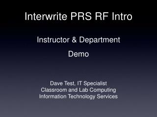Interwrite PRS RF Intro  Instructor  Department Demo