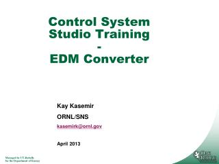 Control System Studio Training - EDM Converter