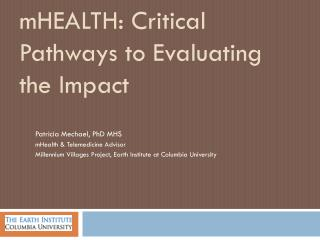mHEALTH: Critical Pathways to Evaluating the Impact