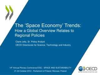 The 'Space Economy' Trends: How a Global Overview Relates to Regional Policies