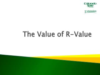 The Value of R-Value