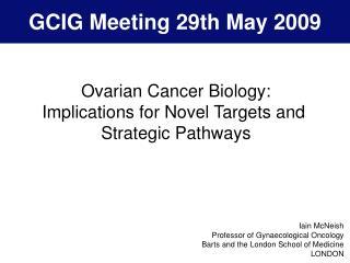 GCIG Meeting 29th May 2009