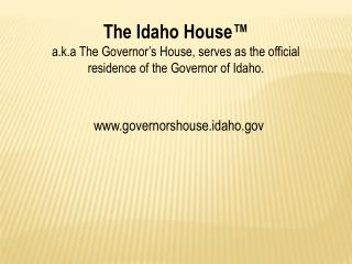 The Idaho House™