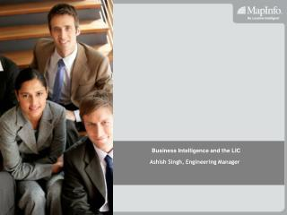 Business Intelligence and the LIC
