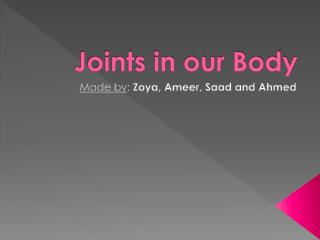 Joints in our Body