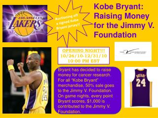 Kobe Bryant: Raising Money for the Jimmy V. Foundation