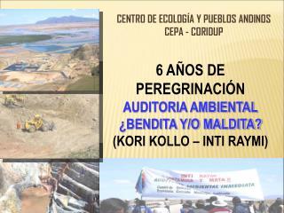 CENTRO DE ECOLOG � A Y PUEBLOS ANDINOS  CEPA  - CORIDUP