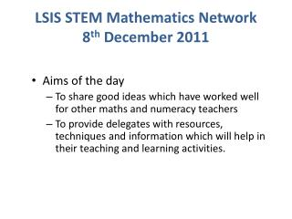 LSIS STEM Mathematics Network 8 th  December 2011