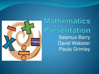 Mathematics Presentation