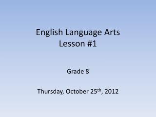 English Language Arts Lesson #1