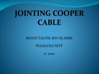 JOINTING COOPER CABLE
