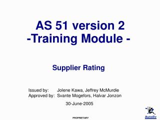 AS 51 version 2    -Training Module -   Supplier Rating