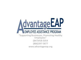 """Supporting Businesses, Promoting Healthy Employees"" (847)458-5054 (866)397-5877"