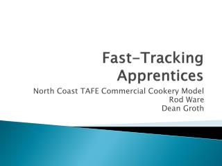 Fast-Tracking Apprentices