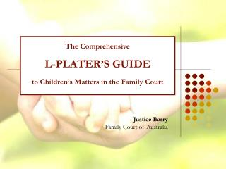 Justice Barry Family Court of Australia