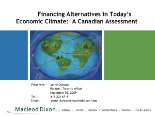 Financing Alternatives in Today's Economic Climate:  A Canadian Assessment