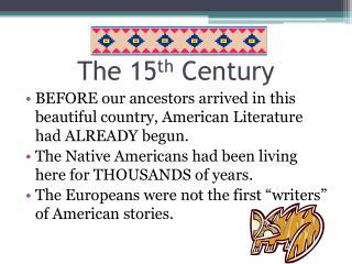 The 15 th  Century