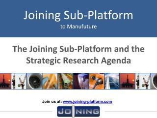 The Joining Sub-Platform and the Strategic Research Agenda