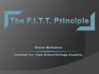 The F.I.T.T. Principle