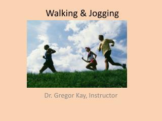 Walking & Jogging