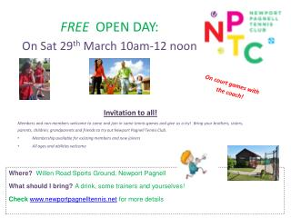 FREE  OPEN DAY: On Sat  29 th  March  10am-12 noon