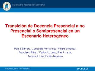 Transición de Docencia Presencial a no Presencial o Semipresencial en un Escenario Heterogéneo
