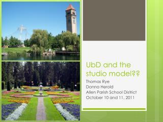 UbD  and the studio model??