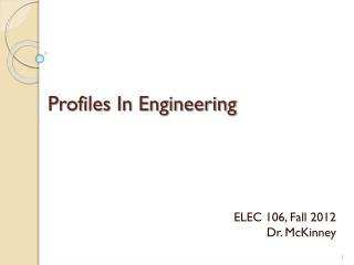 Profiles In Engineering