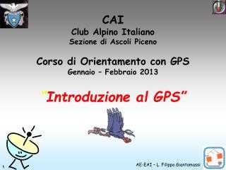 CAI Club Alpino Italiano Sezione di Ascoli Piceno Corso di Orientamento con GPS