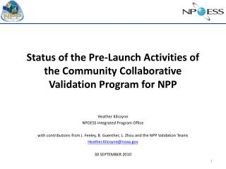 Status of the Pre-Launch Activities of the Community Collaborative Validation Program for NPP