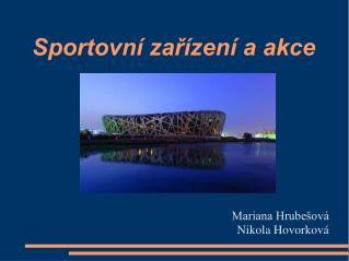Sportovní zařízení a akce