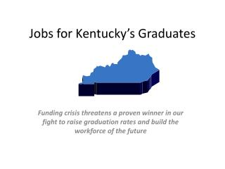 Jobs for Kentucky's Graduates