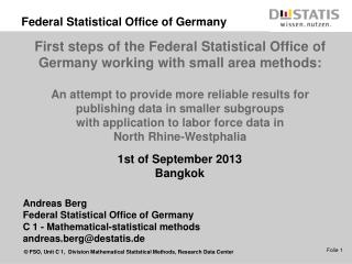Andreas  Berg Federal Statistical Office  of  Germany C 1 -  Mathematical-statistical methods