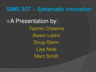SIMS 307 – Systematic Innovation