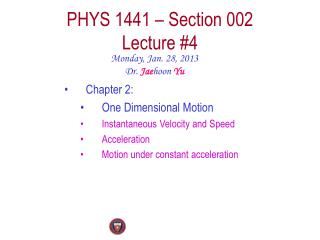 PHYS  1441  – Section  002 Lecture  #4